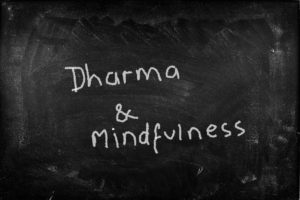 Dharma & Mindfulness