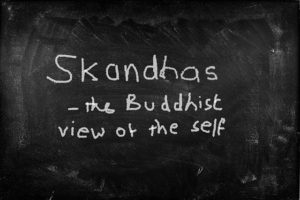 Skandhas
