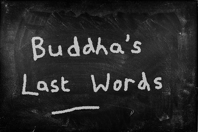 Buddha's Last Words